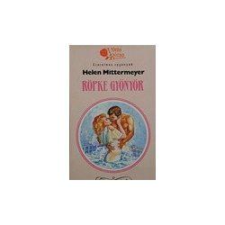 Helen Mittermeyer: Röpke gyönyör