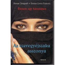 Denise Zintgraff: Az ezeregyéjszaka asszonya