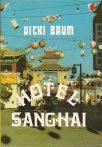 Vicki Baum: Hotel Sanghai