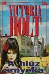 Victoria Holt: A hiúz árnyéka