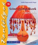 Színes gyöngydíszek - acrybello - Fortélyok 76.