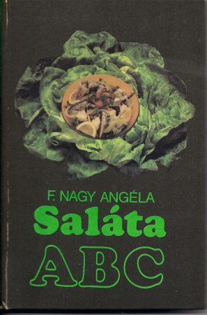 F. Nagy Angéla: Saláta abc