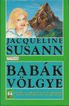 Jacqueline Susann: Babák völgye