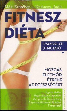 Mák Erzsébet – Neducza Judit: Fitnesz diéta