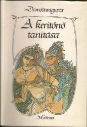 Dámódaragupta: A kerítőnő tanításai