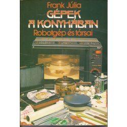 Frank Júlia: Gépek a konyhában