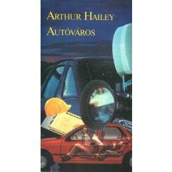 Arthur Hailey: Autóváros