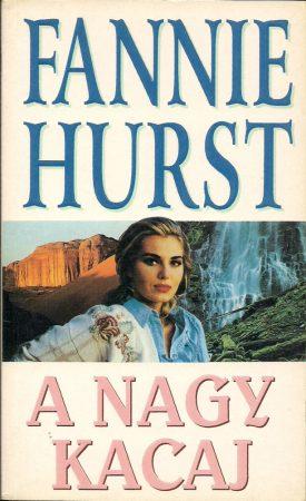 Fannie Hurst: A nagy kacaj